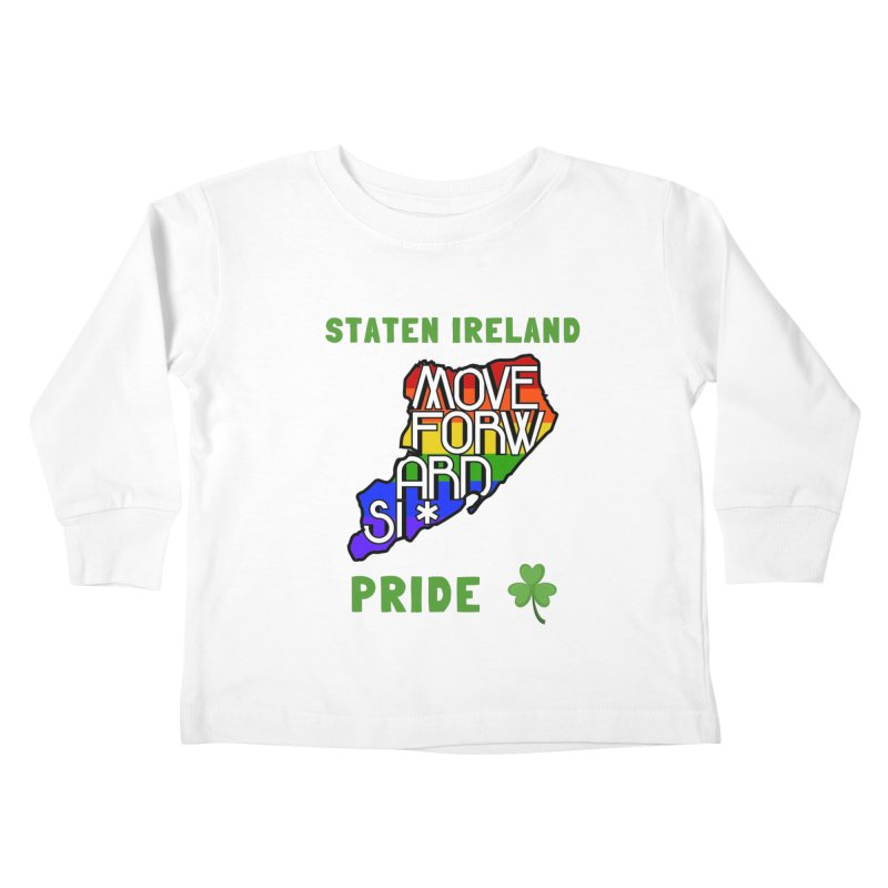 Staten Ireland Pride Kids Toddler Longsleeve T-Shirt by moveforwardsi's Artist Shop