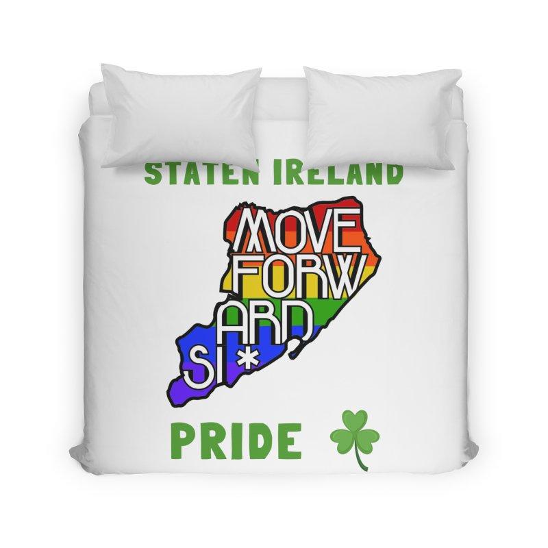 Staten Ireland Pride Home Duvet by moveforwardsi's Artist Shop