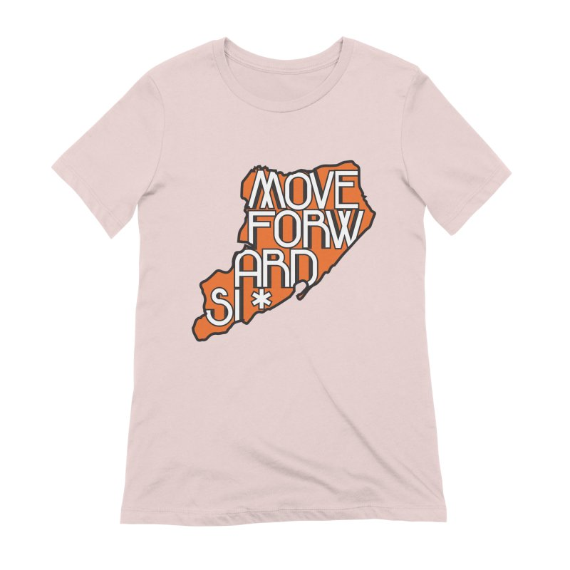 Move Forward Staten Island Women's Extra Soft T-Shirt by moveforwardsi's Artist Shop