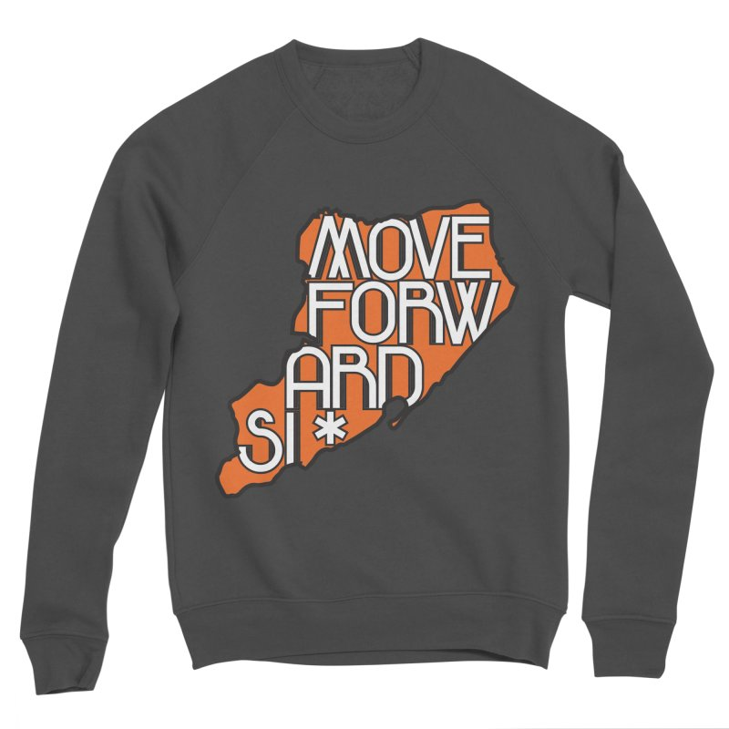 Move Forward Staten Island Men's Sponge Fleece Sweatshirt by moveforwardsi's Artist Shop