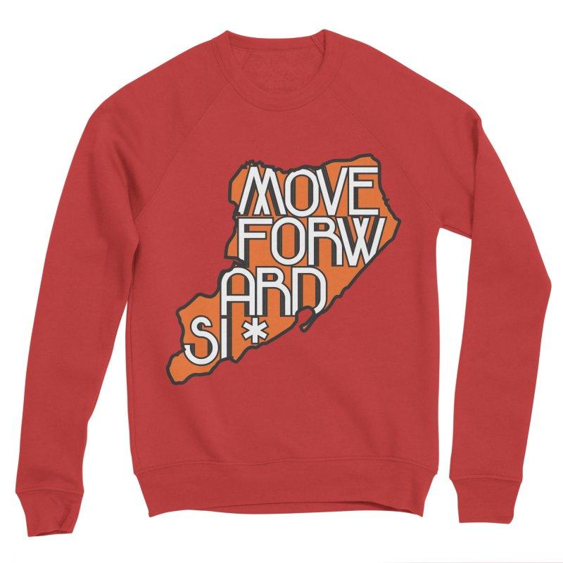 Move Forward Staten Island Men's Sponge Fleece Sweatshirt by moveforwardsi's Artist Shop