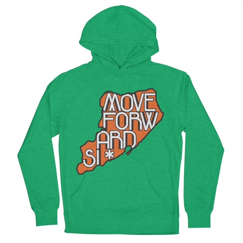 Move Forward Staten Island Women's French Terry Pullover Hoody by moveforwardsi's Artist Shop