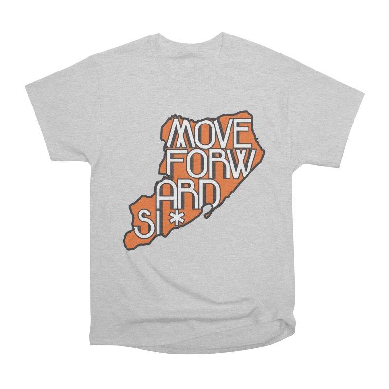 Move Forward Staten Island Men's Heavyweight T-Shirt by moveforwardsi's Artist Shop