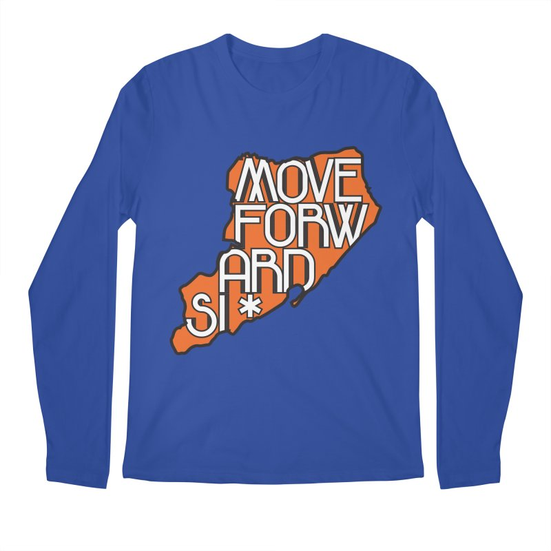 Move Forward Staten Island Men's Regular Longsleeve T-Shirt by moveforwardsi's Artist Shop