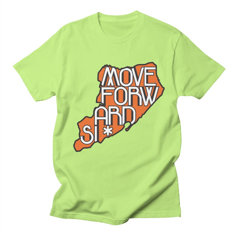 Move Forward Staten Island Men's Regular T-Shirt by moveforwardsi's Artist Shop