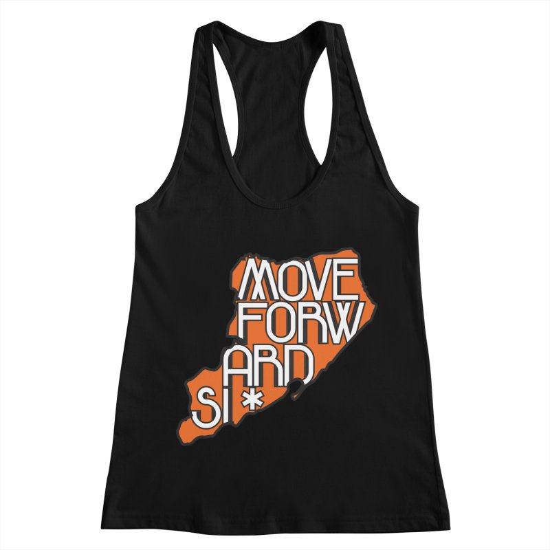 Move Forward Staten Island Women's Racerback Tank by moveforwardsi's Artist Shop