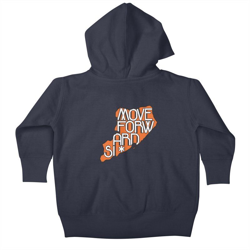 Move Forward Staten Island Kids Baby Zip-Up Hoody by moveforwardsi's Artist Shop