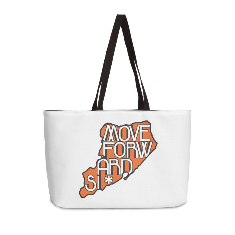 Move Forward Staten Island Accessories Weekender Bag Bag by moveforwardsi's Artist Shop