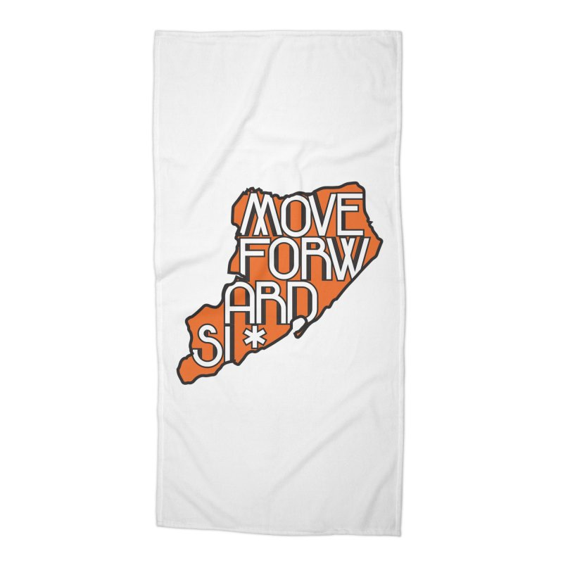 Move Forward Staten Island Accessories Beach Towel by moveforwardsi's Artist Shop