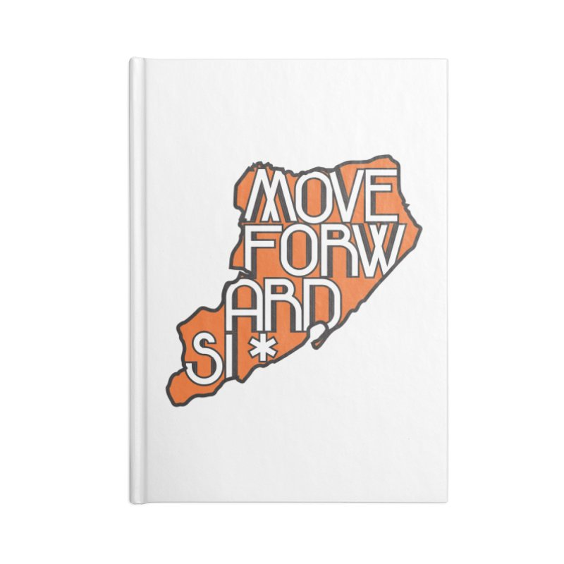 Move Forward Staten Island Accessories Blank Journal Notebook by moveforwardsi's Artist Shop