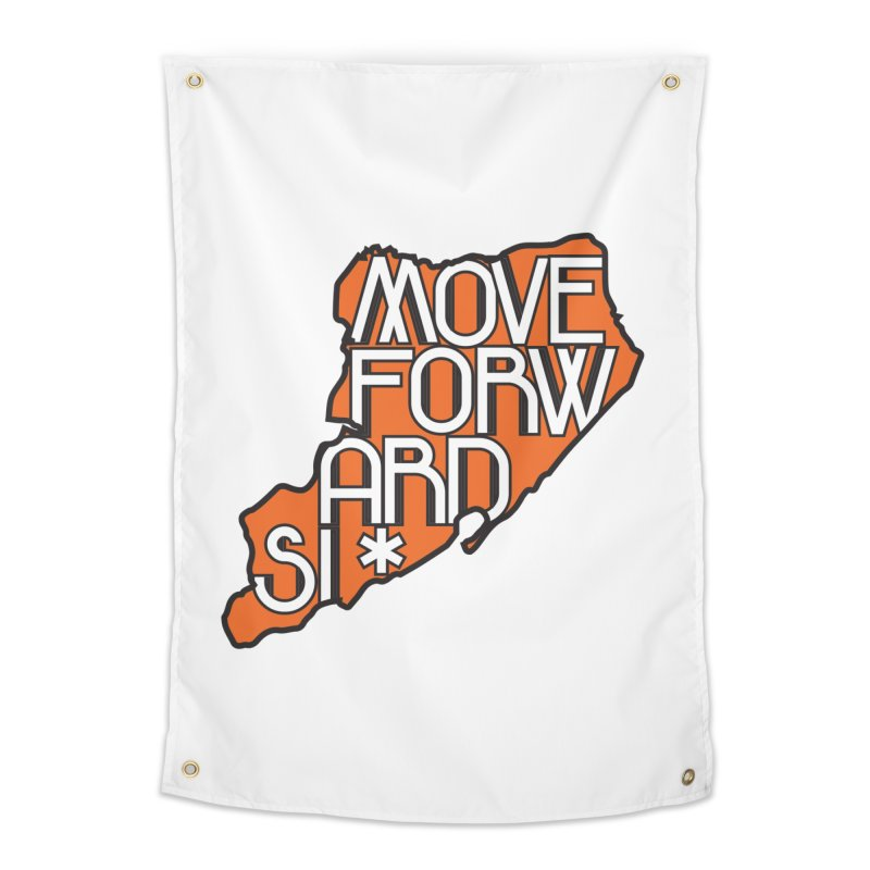 Move Forward Staten Island Home Tapestry by moveforwardsi's Artist Shop