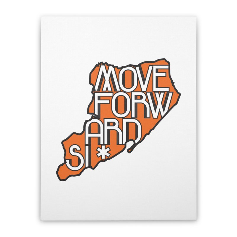 Move Forward Staten Island Home Stretched Canvas by moveforwardsi's Artist Shop
