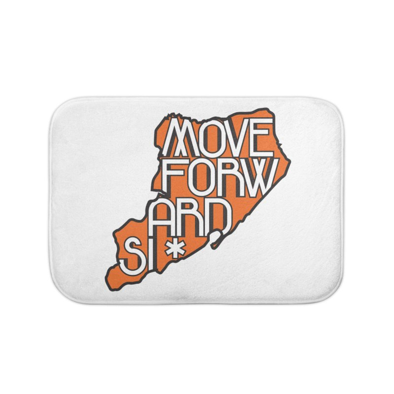 Move Forward Staten Island Home Bath Mat by moveforwardsi's Artist Shop