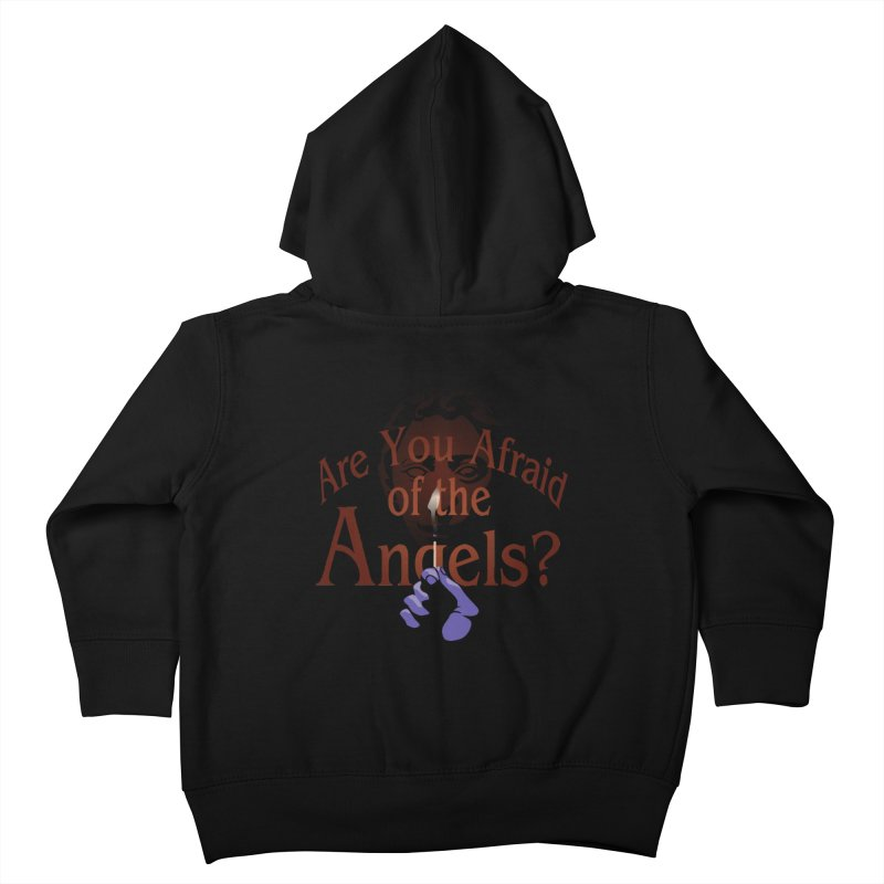 Are You Afraid of the Angels? Kids Toddler Zip-Up Hoody by Moysche's Shop
