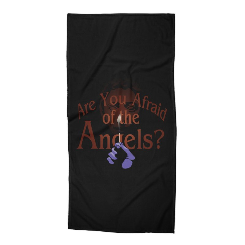 Are You Afraid of the Angels? Accessories Beach Towel by Moysche's Shop