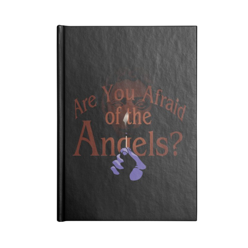 Are You Afraid of the Angels? Accessories Blank Journal Notebook by Moysche's Shop