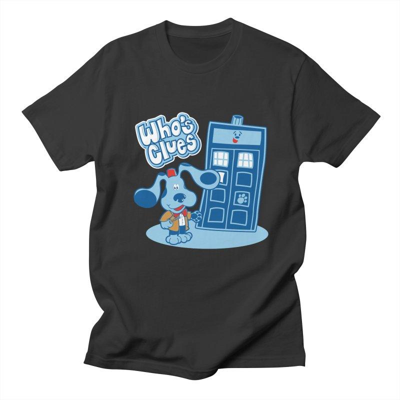 Who's Clues Men's T-Shirt by Moysche's Shop