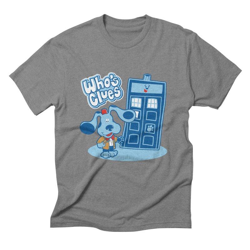 Who's Clues Men's Triblend T-Shirt by Moysche's Shop