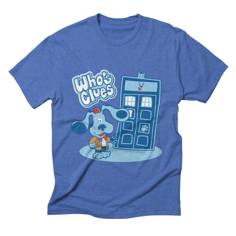 Who's Clues Men's Triblend T-shirt by moysche's Artist Shop