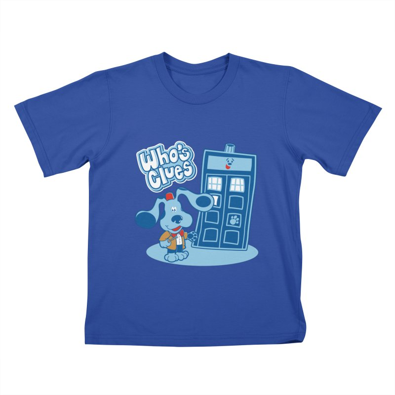 Who's Clues Kids T-shirt by moysche's Artist Shop
