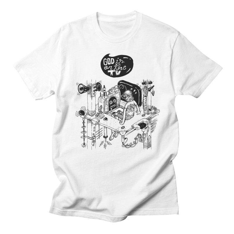 God is on the TV Men's T-Shirt by MrCapdevila Artist Shop