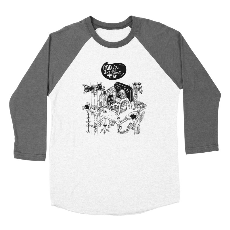 God is on the TV Men's Baseball Triblend Longsleeve T-Shirt by MrCapdevila Artist Shop