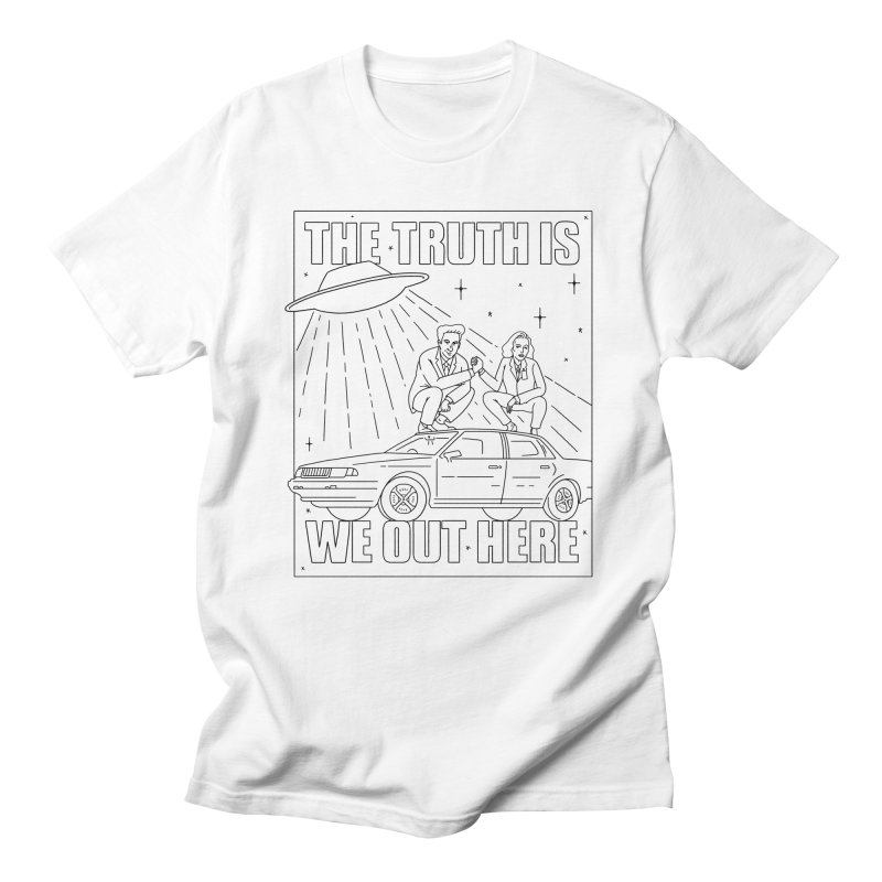 The Truth Is, We Out Here Men's Regular T-Shirt by Mr. Chillustrator
