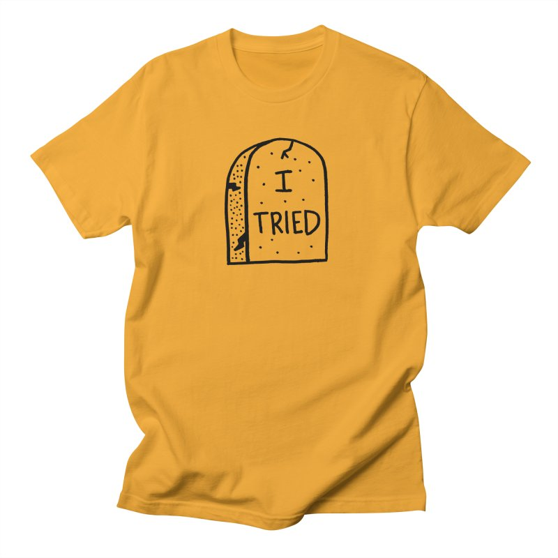 I tried, then I died. Men's T-Shirt by Mr. Chillustrator