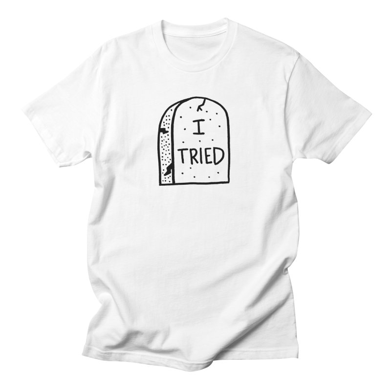 I tried, then I died. Men's Regular T-Shirt by Mr. Chillustrator