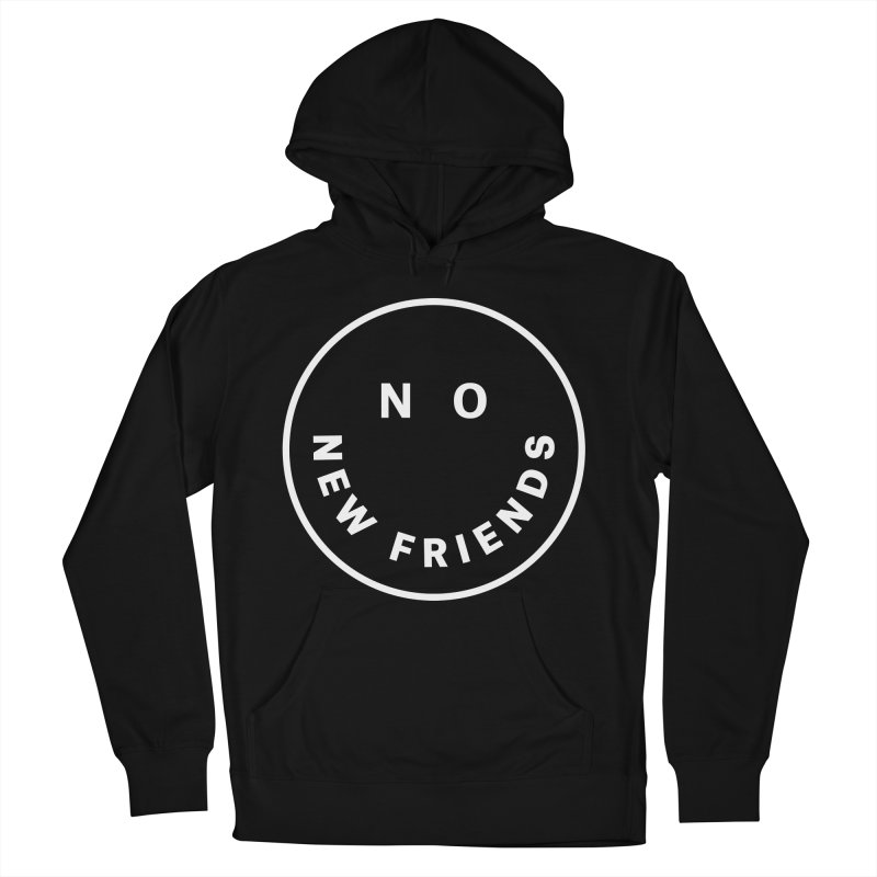 No New Friends Men's French Terry Pullover Hoody by Mr. Chillustrator