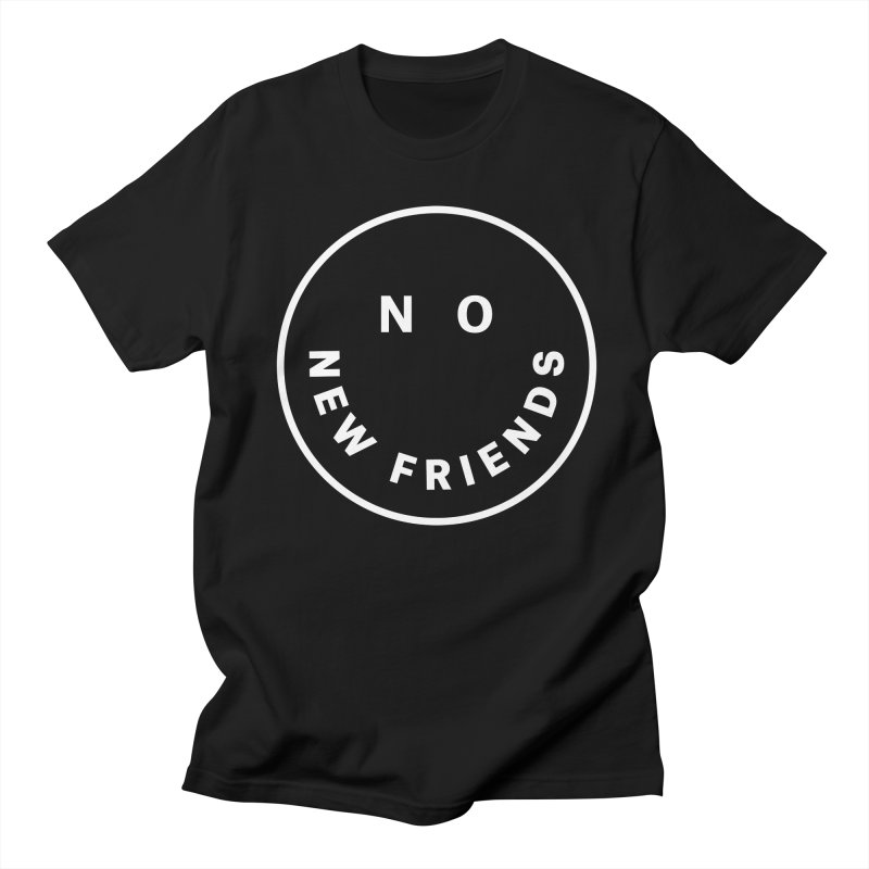 No New Friends Men's Regular T-Shirt by Mr. Chillustrator