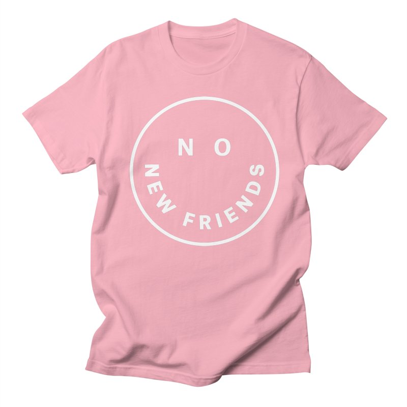 No New Friends Men's T-Shirt by Mr. Chillustrator