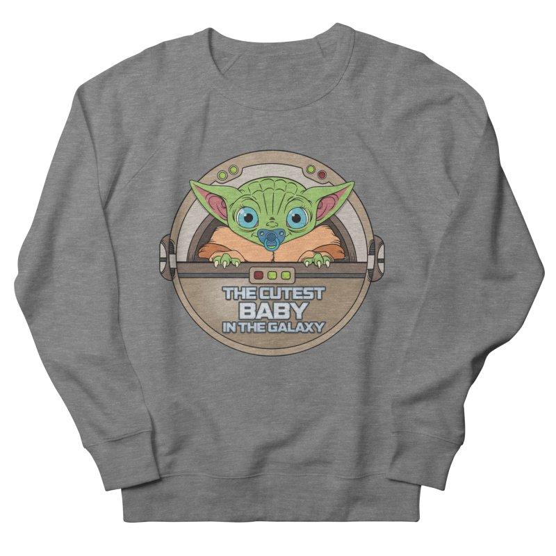 The Cutest Baby in the Galaxy (Boy Version) Women's French Terry Sweatshirt by mrdelman's Artist Shop