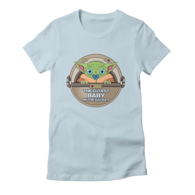 The Cutest Baby in the Galaxy (Boy Version) Women's Fitted T-Shirt by mrdelman's Artist Shop