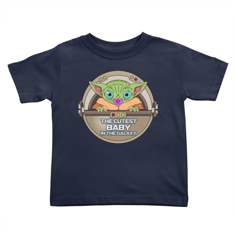 The Cutest Baby in the Galaxy (Girl Version) Kids Toddler T-Shirt by mrdelman's Artist Shop