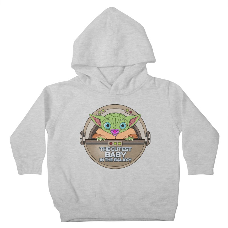 The Cutest Baby in the Galaxy (Girl Version) Kids Toddler Pullover Hoody by mrdelman's Artist Shop