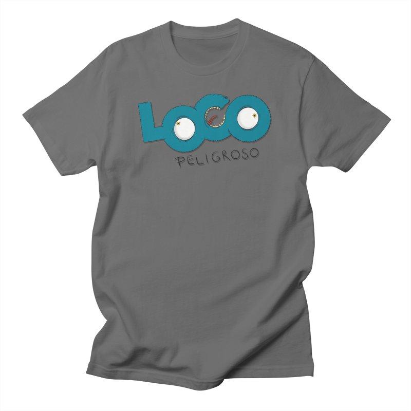 LOCO PELIGROSO Men's T-Shirt by mrdelman's Artist Shop