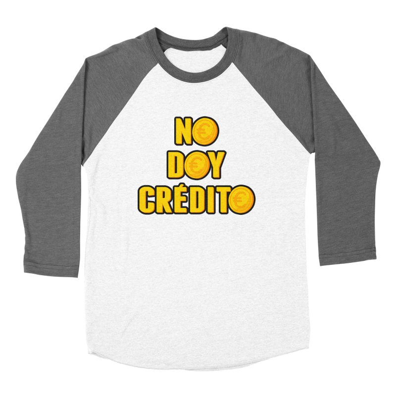 NO DOY CRÉDITO Women's Baseball Triblend Longsleeve T-Shirt by mrdelman's Artist Shop