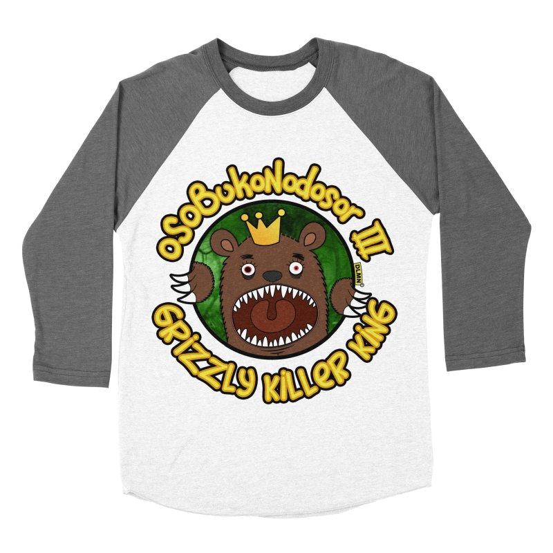 OSOBUKONODOSOR III - Grizzly Killer King - (Roar version) Women's Baseball Triblend Longsleeve T-Shirt by mrdelman's Artist Shop