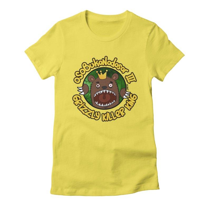 OSOBUKONODOSOR III - Grizzly Killer King - (Roar version) Women's T-Shirt by mrdelman's Artist Shop