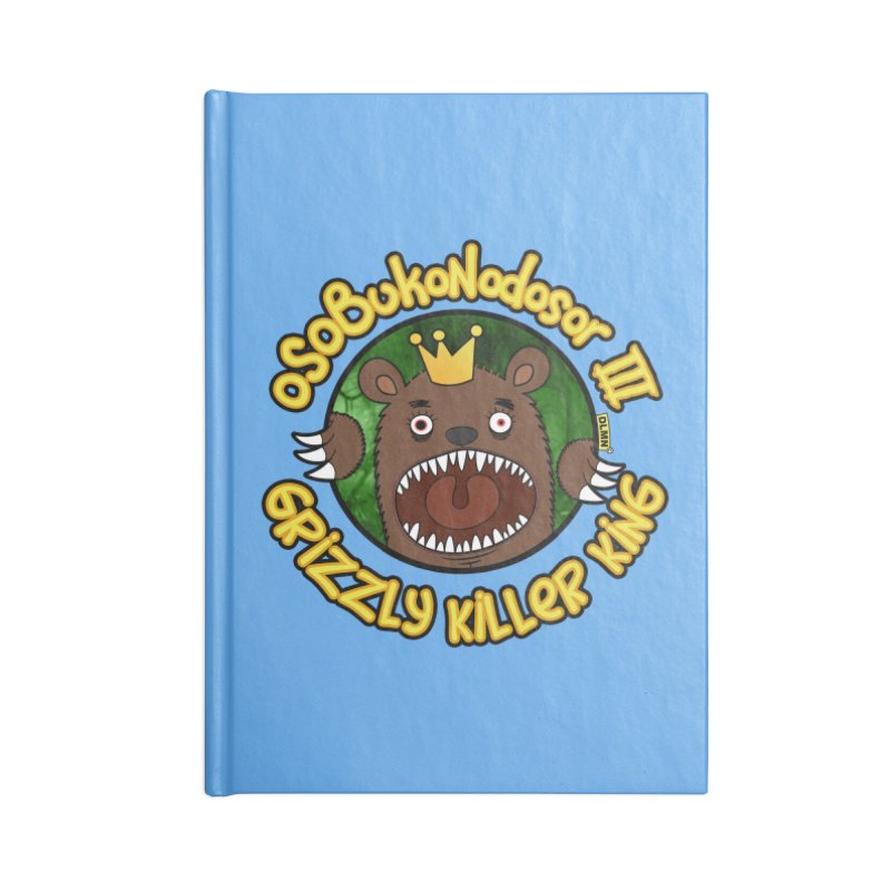 OSOBUKONODOSOR III - Grizzly Killer King - (Roar version) Accessories Blank Journal Notebook by mrdelman's Artist Shop
