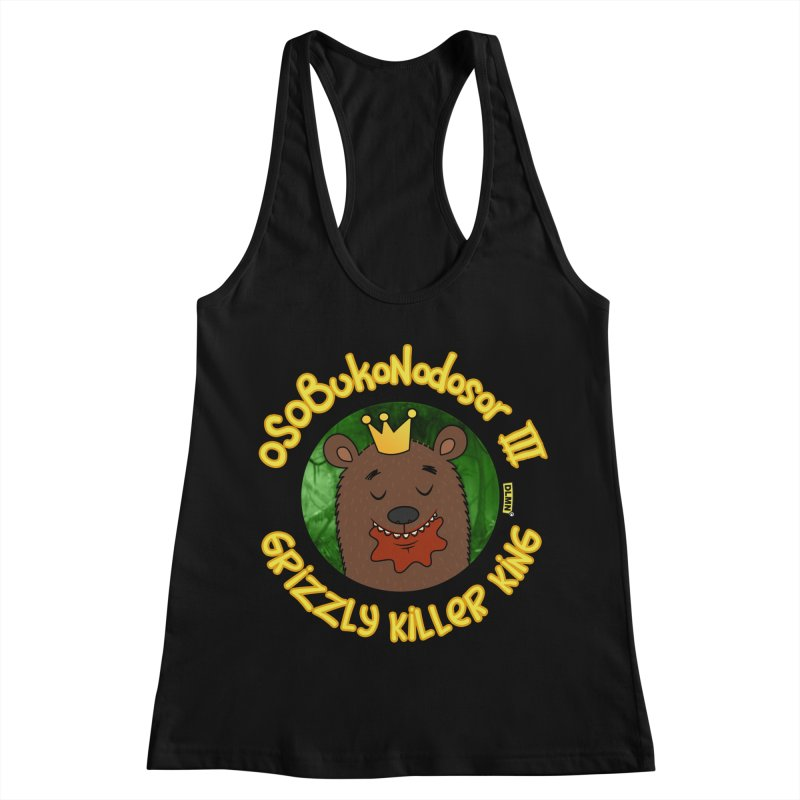 OSOBUKONODOSOR III - Grizzly Killer King - (Satisfied version) Women's Tank by mrdelman's Artist Shop