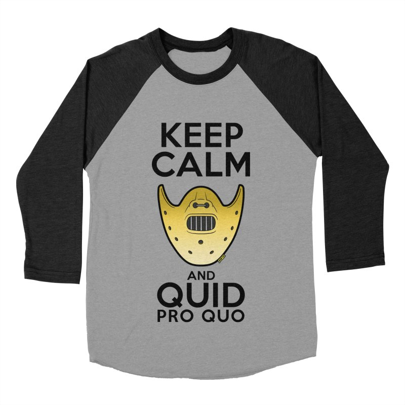 Keep calm and quid pro quo Women's Baseball Triblend Longsleeve T-Shirt by mrdelman's Artist Shop