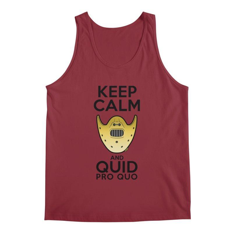 Keep calm and quid pro quo Men's Tank by mrdelman's Artist Shop