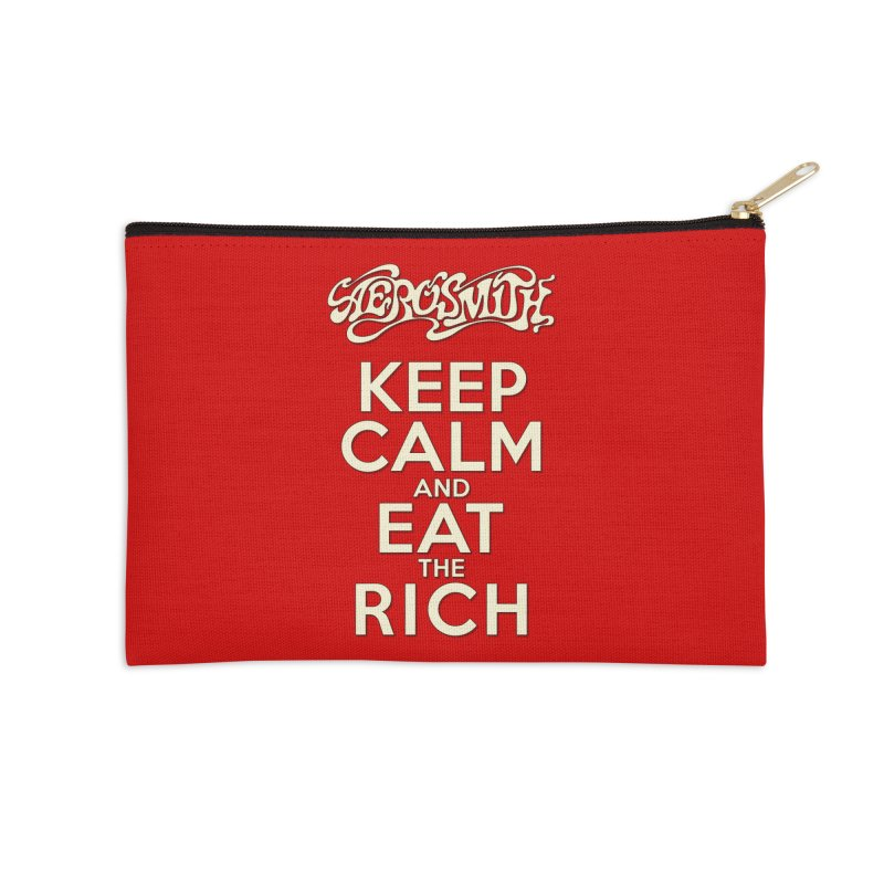 Aerosmith - Keep Calm and Eat the Rich Accessories Zip Pouch by mrdelman's Artist Shop