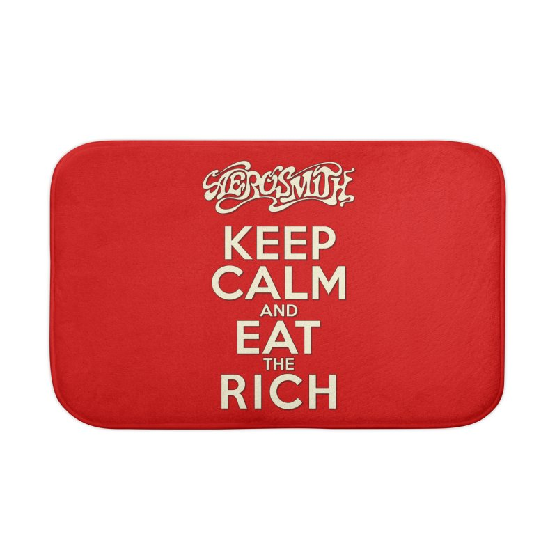 Aerosmith - Keep Calm and Eat the Rich Home Bath Mat by mrdelman's Artist Shop
