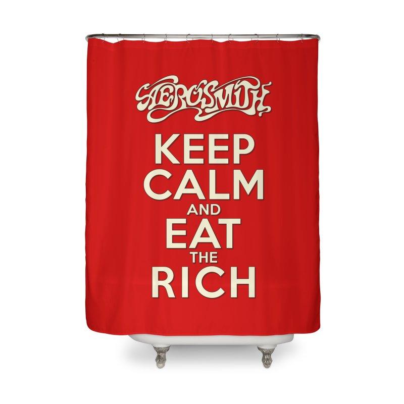 Aerosmith - Keep Calm and Eat the Rich Home Shower Curtain by mrdelman's Artist Shop