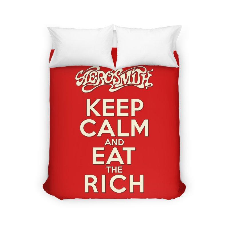 Aerosmith - Keep Calm and Eat the Rich Home Duvet by mrdelman's Artist Shop