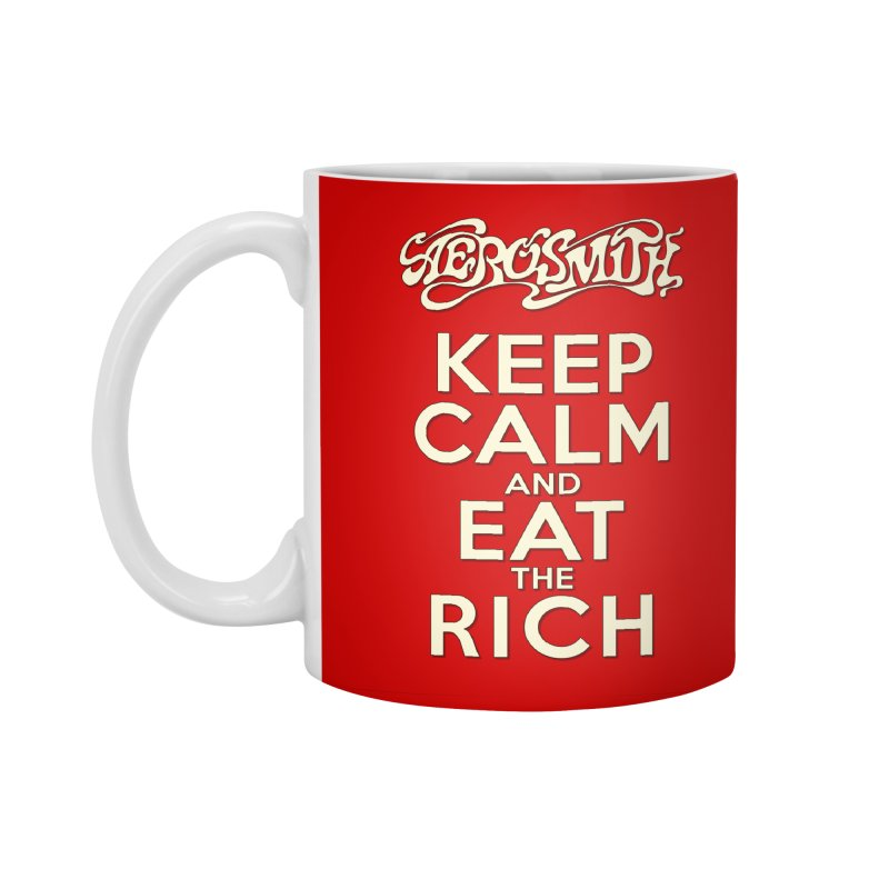 Aerosmith - Keep Calm and Eat the Rich Accessories Standard Mug by mrdelman's Artist Shop