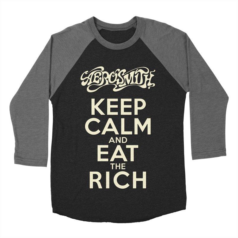 Aerosmith - Keep Calm and Eat the Rich Women's Baseball Triblend Longsleeve T-Shirt by mrdelman's Artist Shop